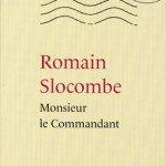 monsieur-le-commandant-150x150 Romain Slocombe dans les mots élégants